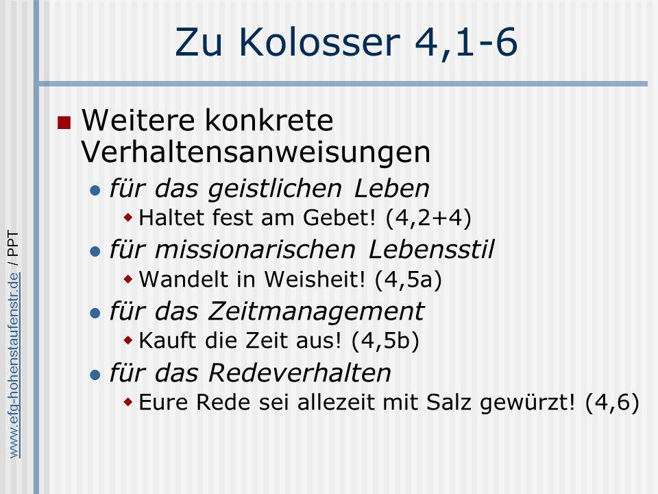 Zu Kolosser 4,1-6 Weitere konkrete Verhaltensanweisungen