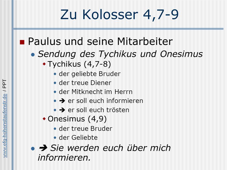 Zu Kolosser 4,7-9 Paulus und seine Mitarbeiter
