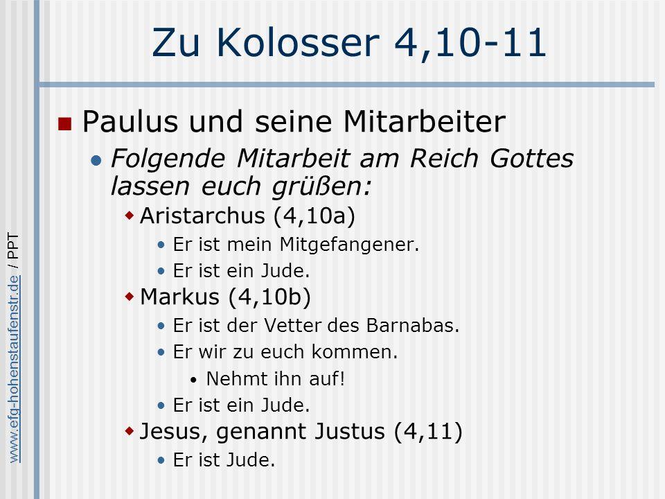 Zu Kolosser 4,10-11 Paulus und seine Mitarbeiter