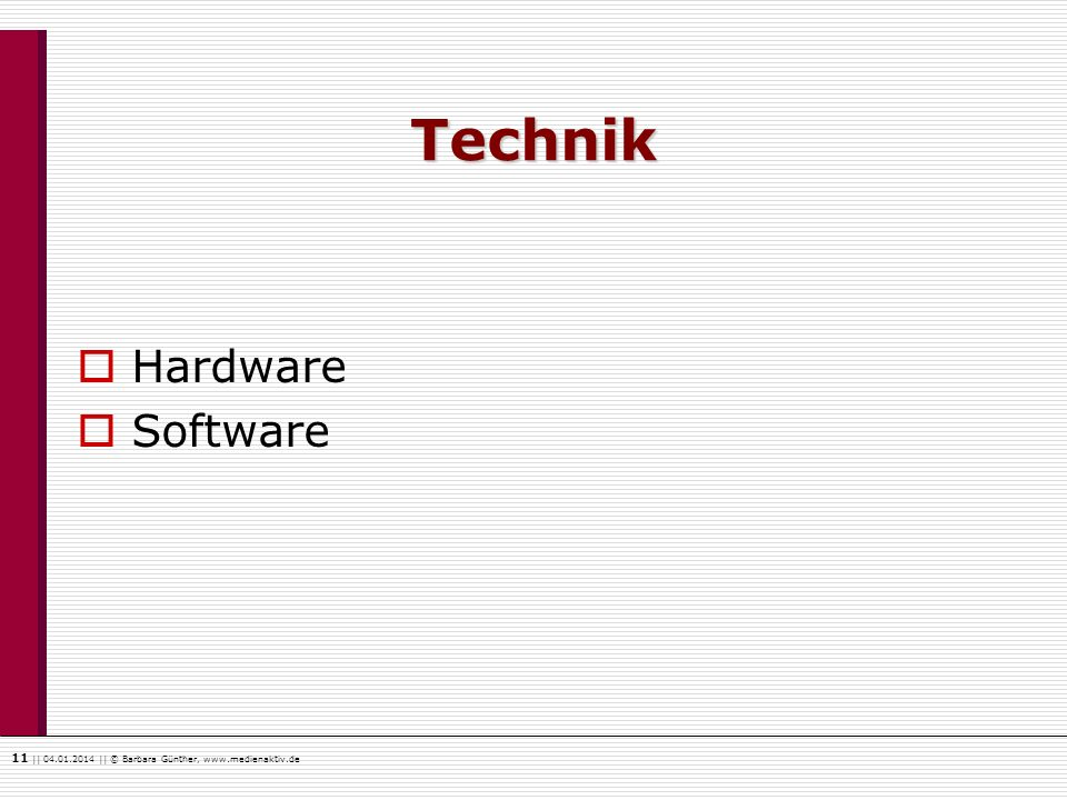 Technik Hardware Software