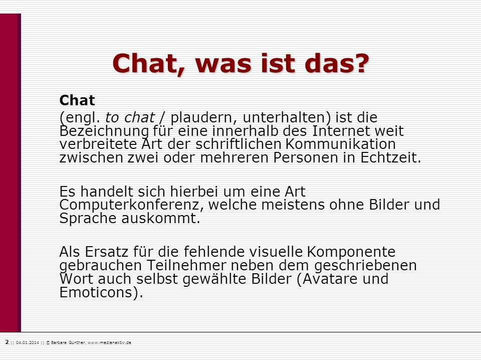Chat, was ist das Chat.