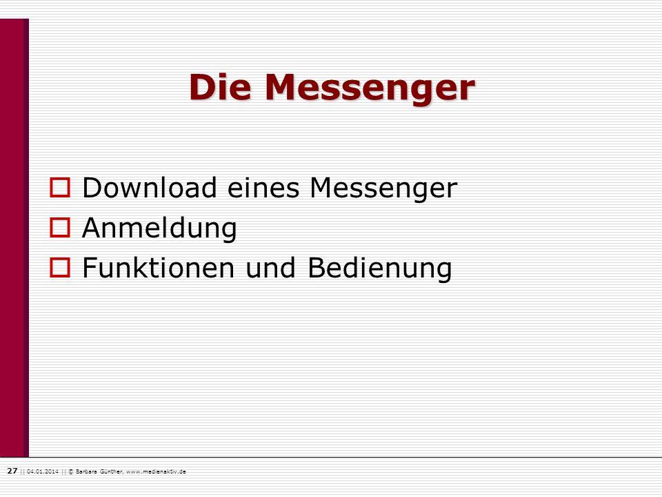 Die Messenger Download eines Messenger Anmeldung