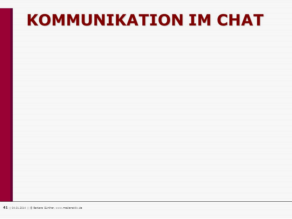 KOMMUNIKATION IM CHAT