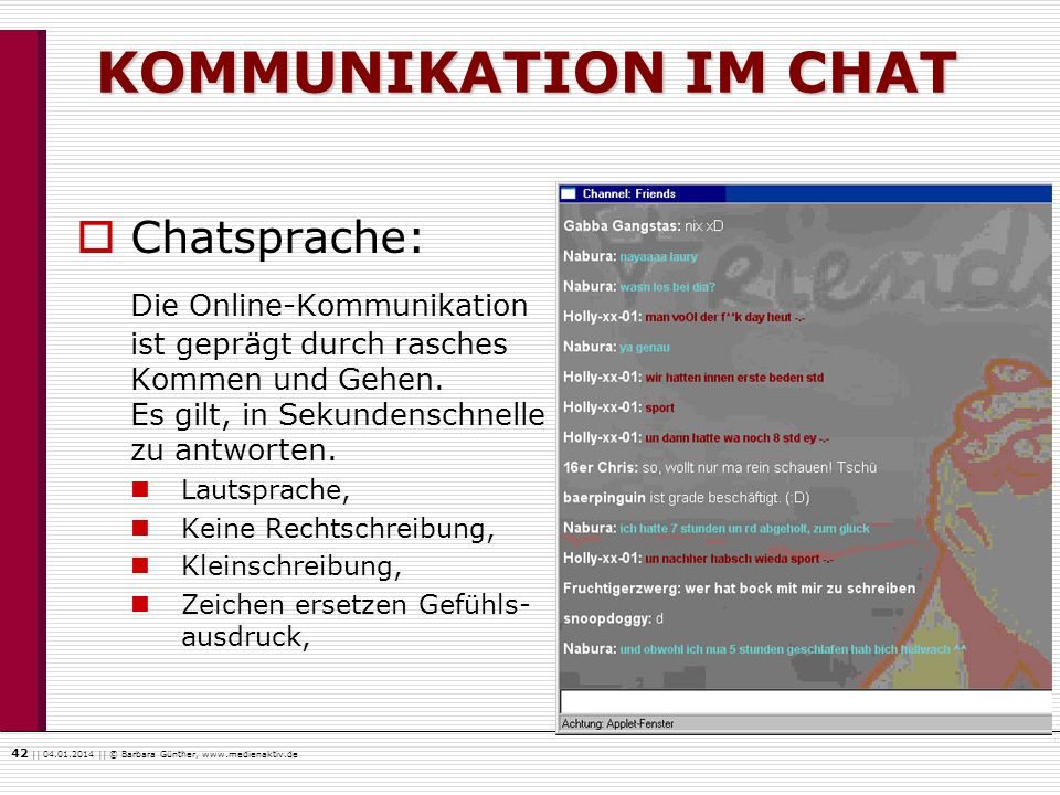 KOMMUNIKATION IM CHAT Chatsprache: