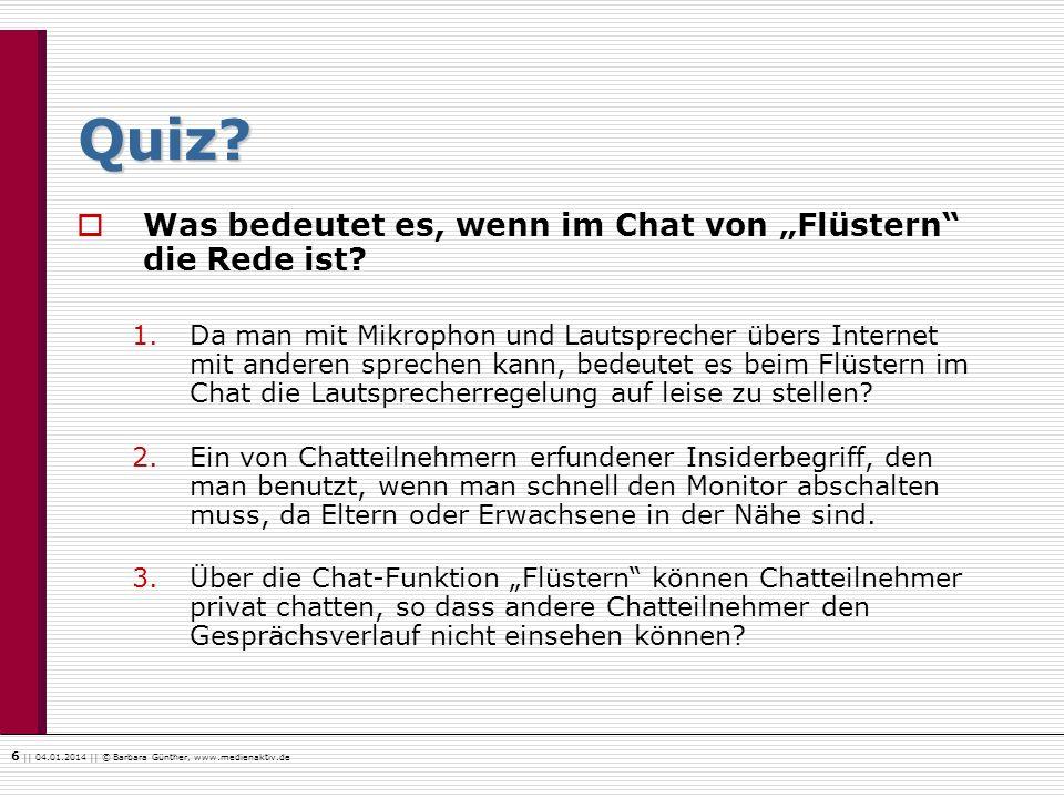 """Quiz Was bedeutet es, wenn im Chat von """"Flüstern die Rede ist"""