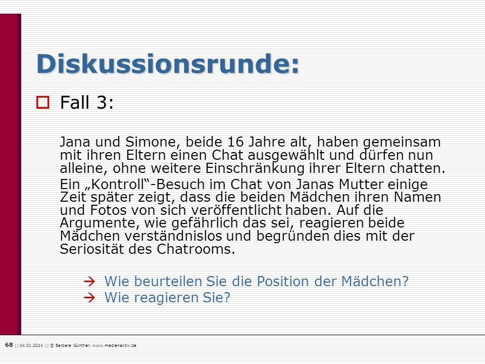 Diskussionsrunde: Fall 3: