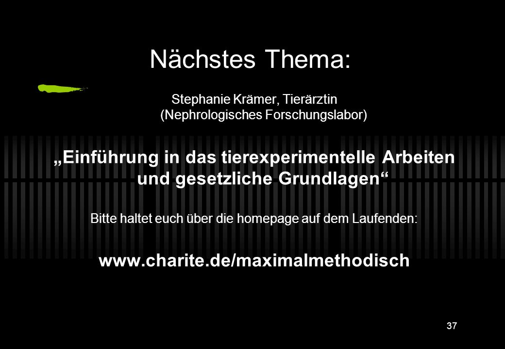 Nächstes Thema: Stephanie Krämer, Tierärztin (Nephrologisches Forschungslabor)