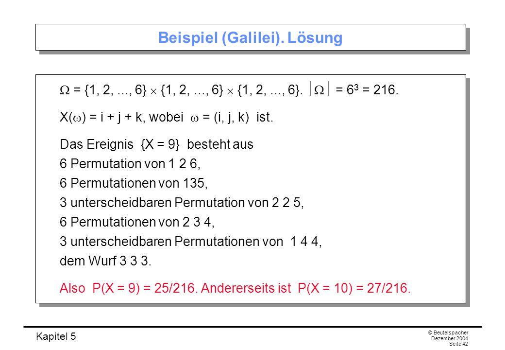 Beispiel (Galilei). Lösung
