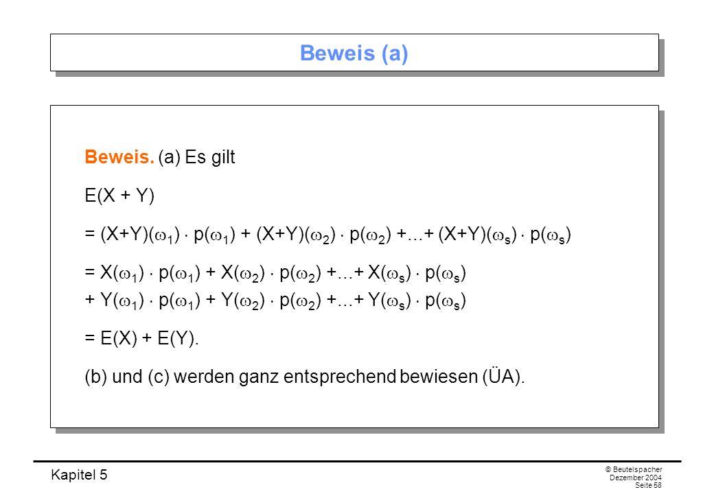 Beweis (a) Beweis. (a) Es gilt E(X + Y)