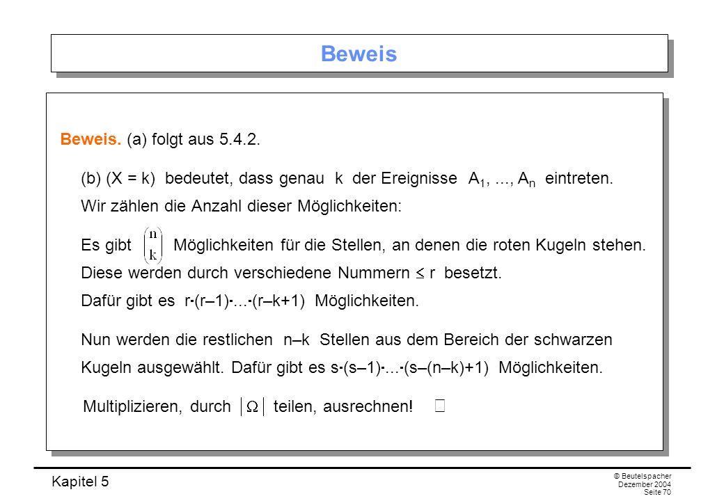 Beweis Beweis. (a) folgt aus 5.4.2.