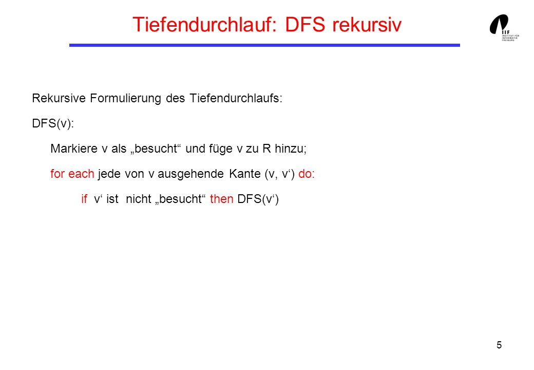 Tiefendurchlauf: DFS rekursiv