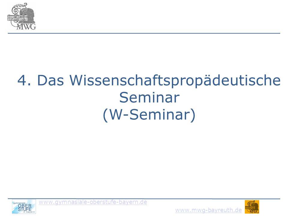 4. Das Wissenschaftspropädeutische Seminar (W-Seminar)
