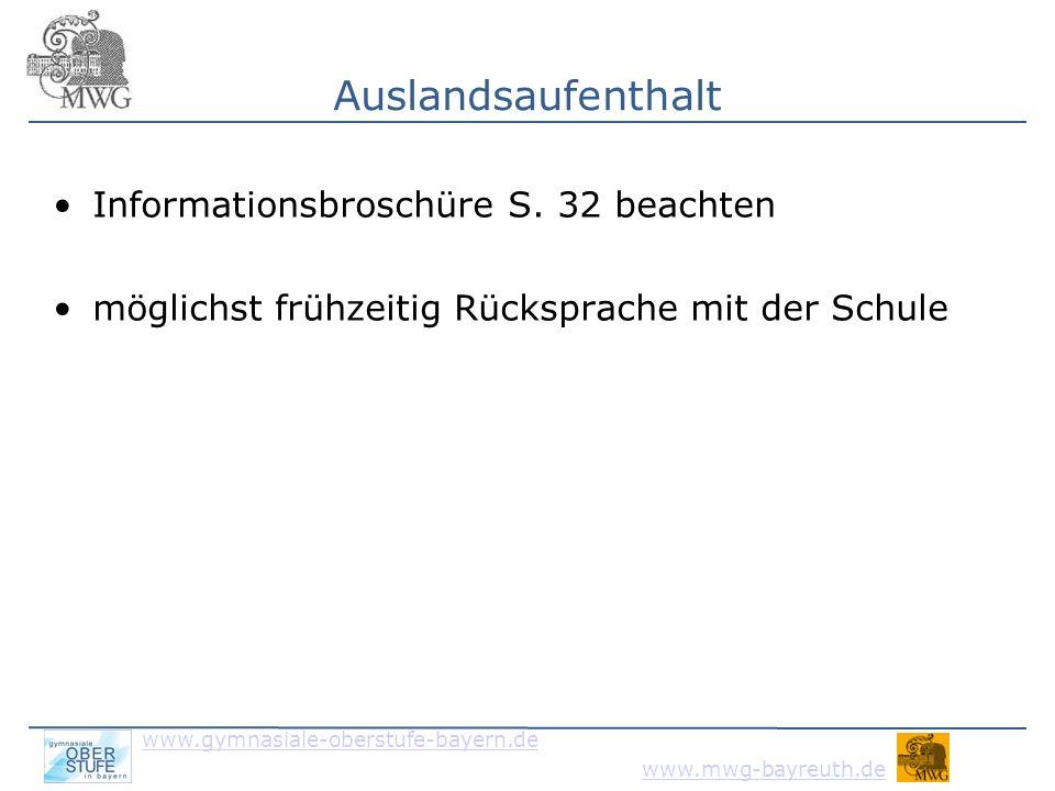 Auslandsaufenthalt Informationsbroschüre S. 32 beachten