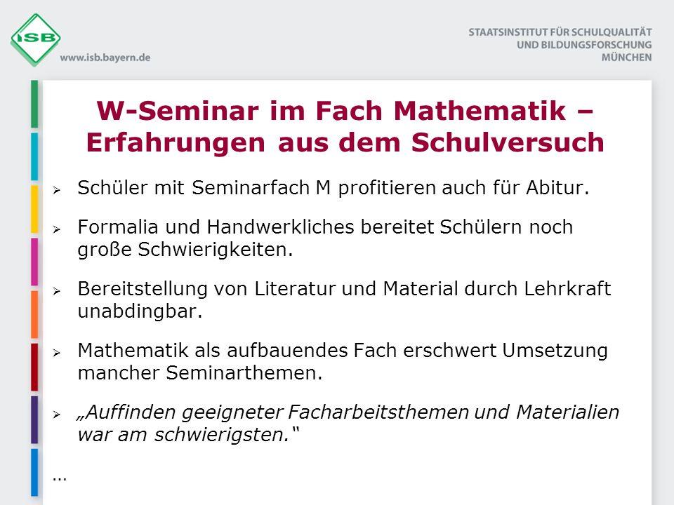 W-Seminar im Fach Mathematik – Erfahrungen aus dem Schulversuch