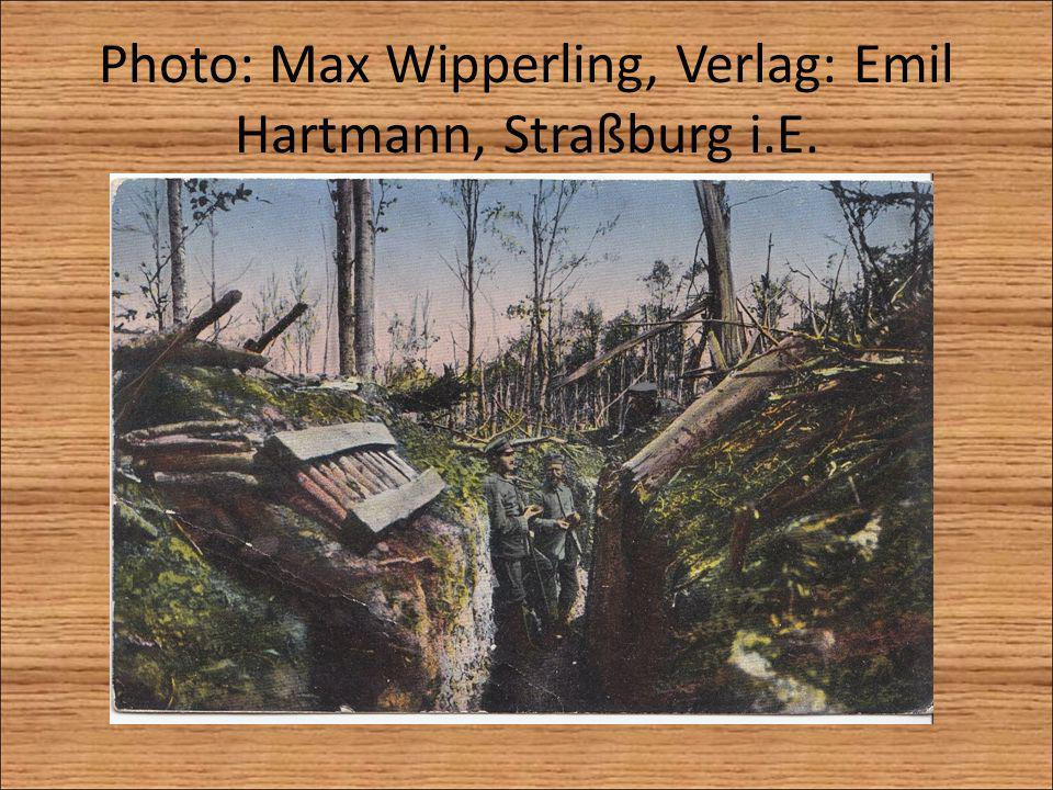 Photo: Max Wipperling, Verlag: Emil Hartmann, Straßburg i.E.