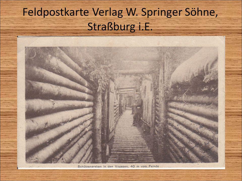 Feldpostkarte Verlag W. Springer Söhne, Straßburg i.E.