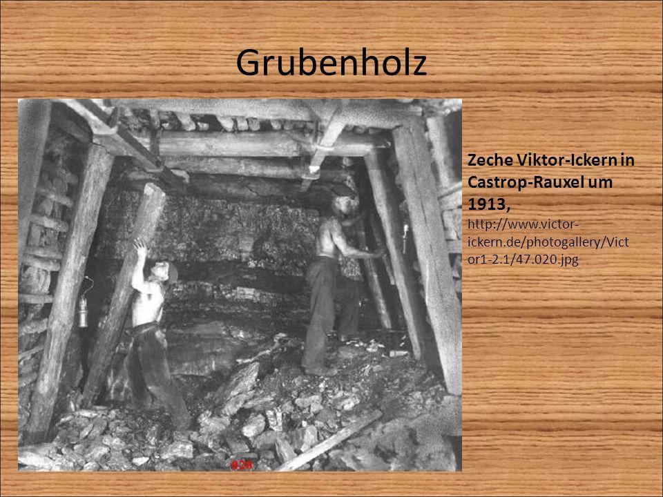Grubenholz Zeche Viktor-Ickern in Castrop-Rauxel um 1913,