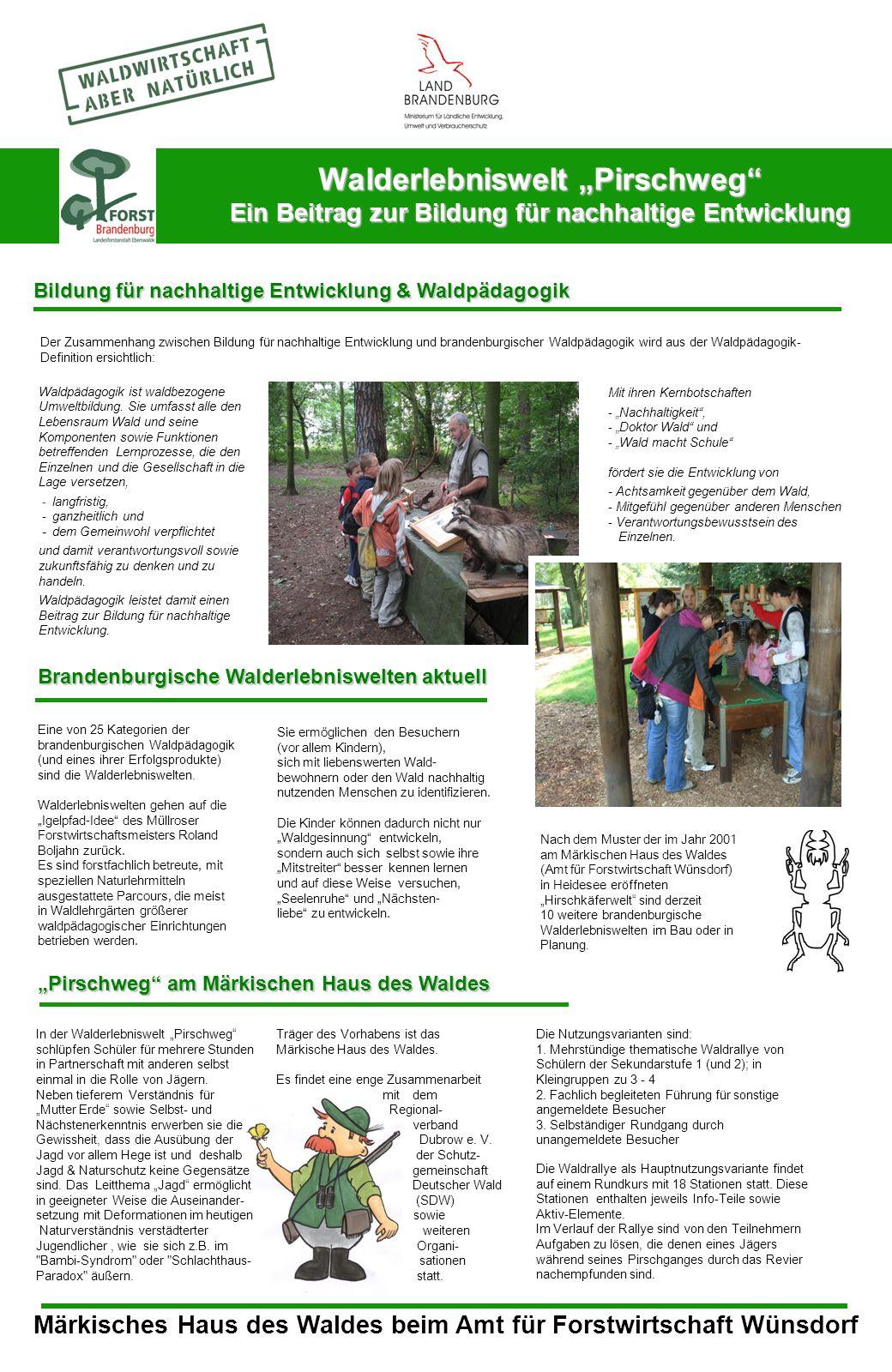 """Walderlebniswelt """"Pirschweg"""