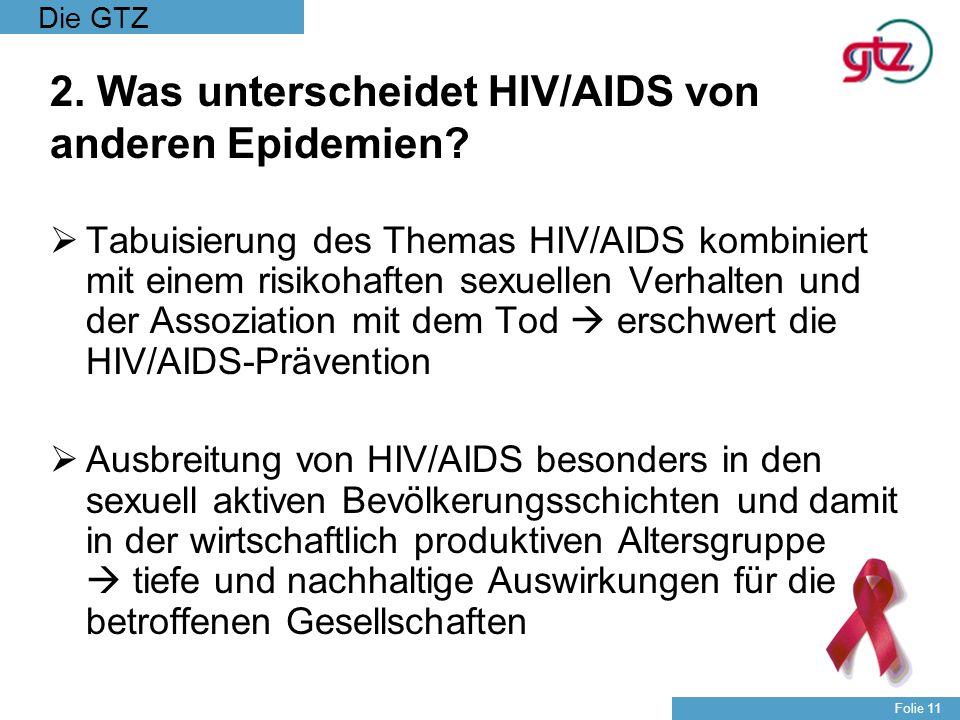 2. Was unterscheidet HIV/AIDS von anderen Epidemien