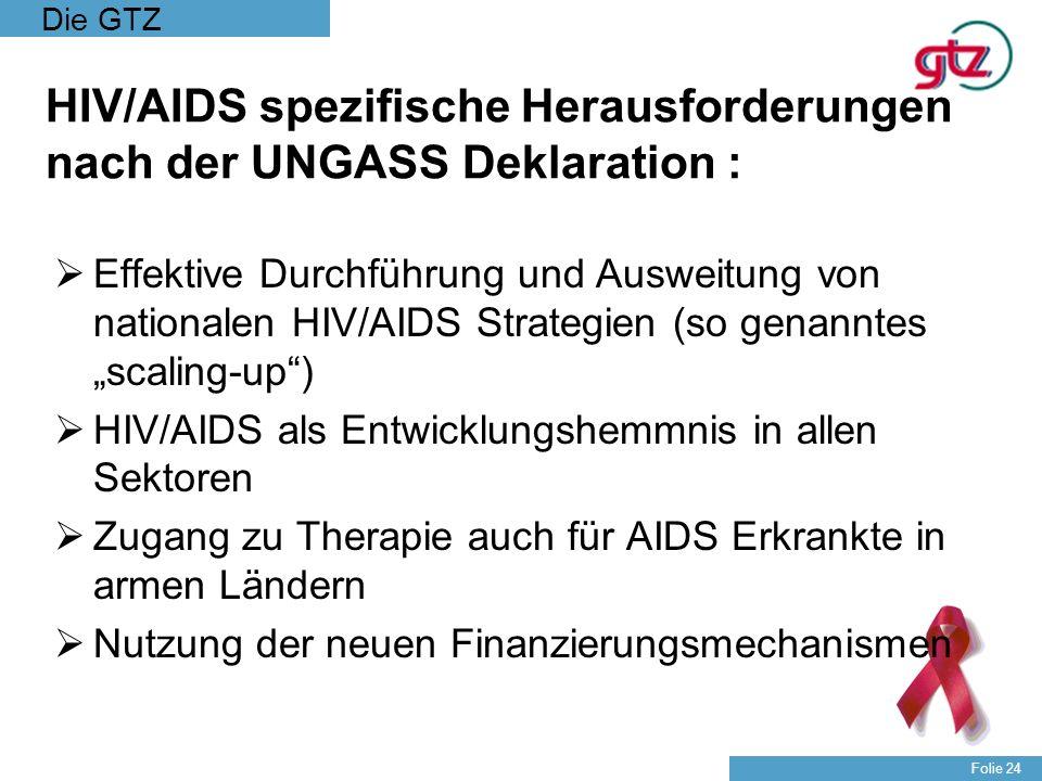 HIV/AIDS spezifische Herausforderungen nach der UNGASS Deklaration :