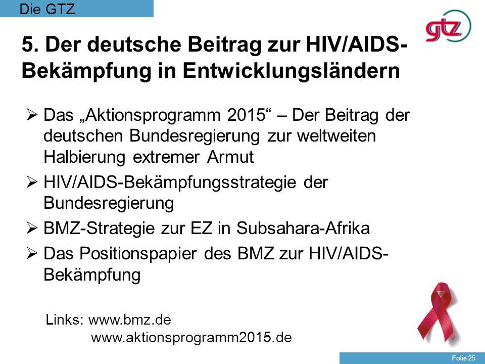 5. Der deutsche Beitrag zur HIV/AIDS-Bekämpfung in Entwicklungsländern