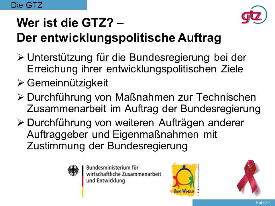 Wer ist die GTZ – Der entwicklungspolitische Auftrag