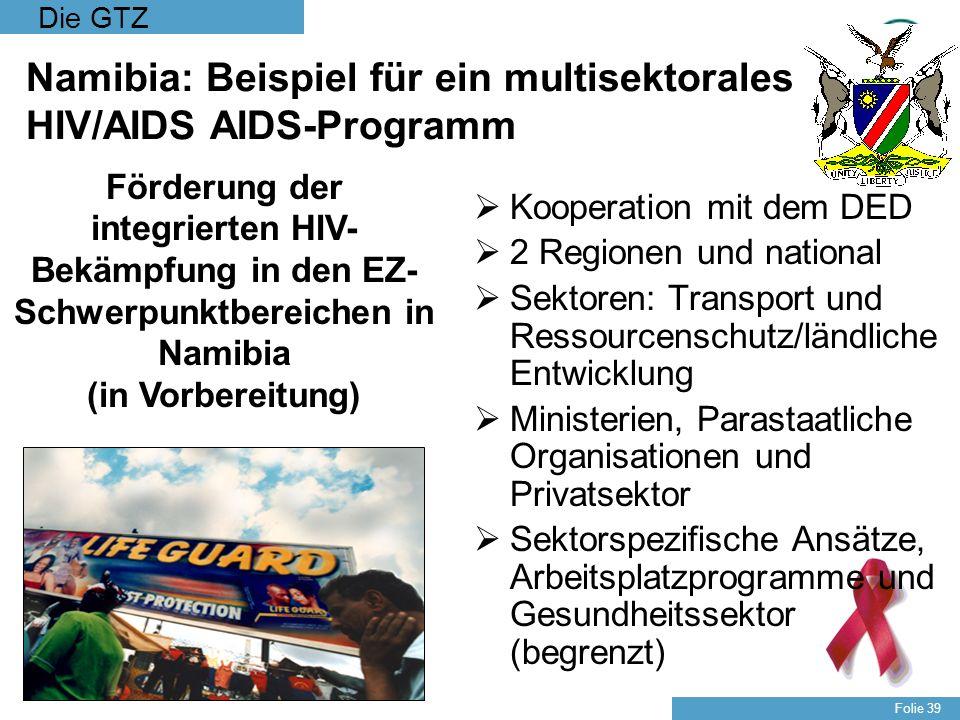 Namibia: Beispiel für ein multisektorales HIV/AIDS AIDS-Programm