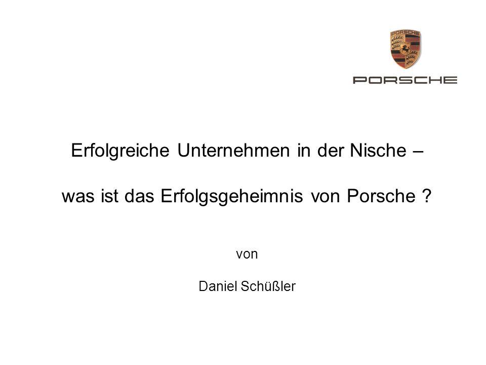 Erfolgreiche Unternehmen in der Nische – was ist das Erfolgsgeheimnis von Porsche