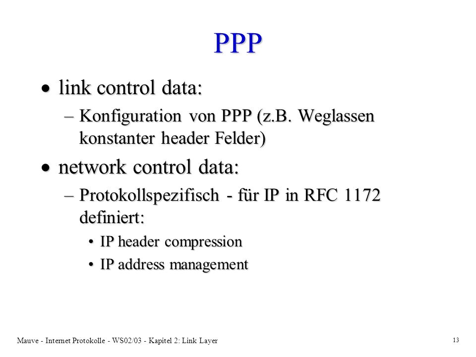 PPP link control data: network control data:
