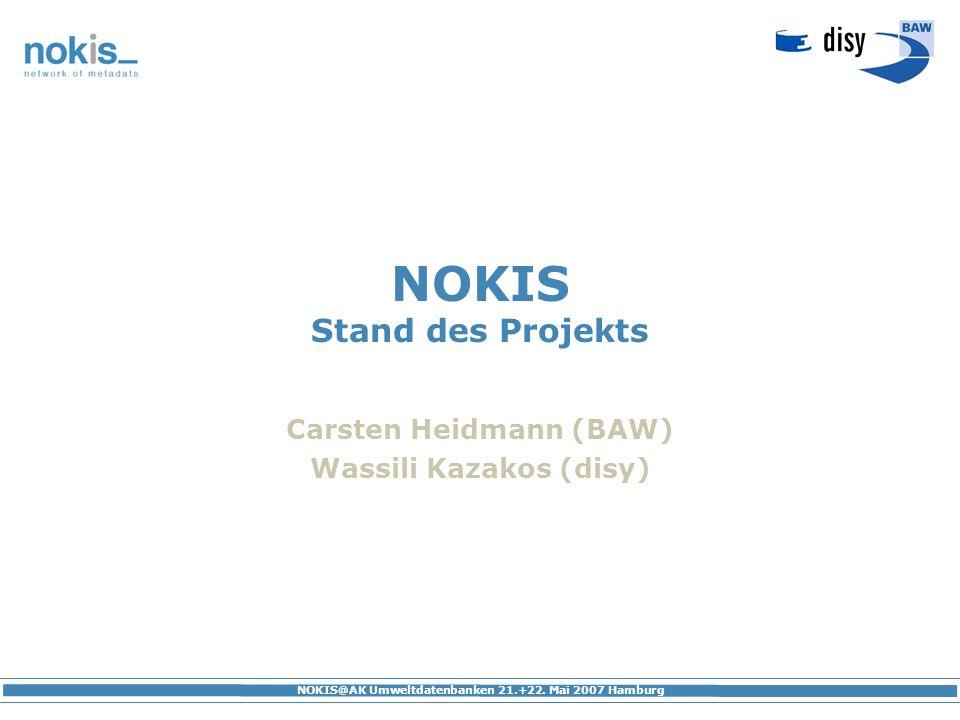 NOKIS Stand des Projekts