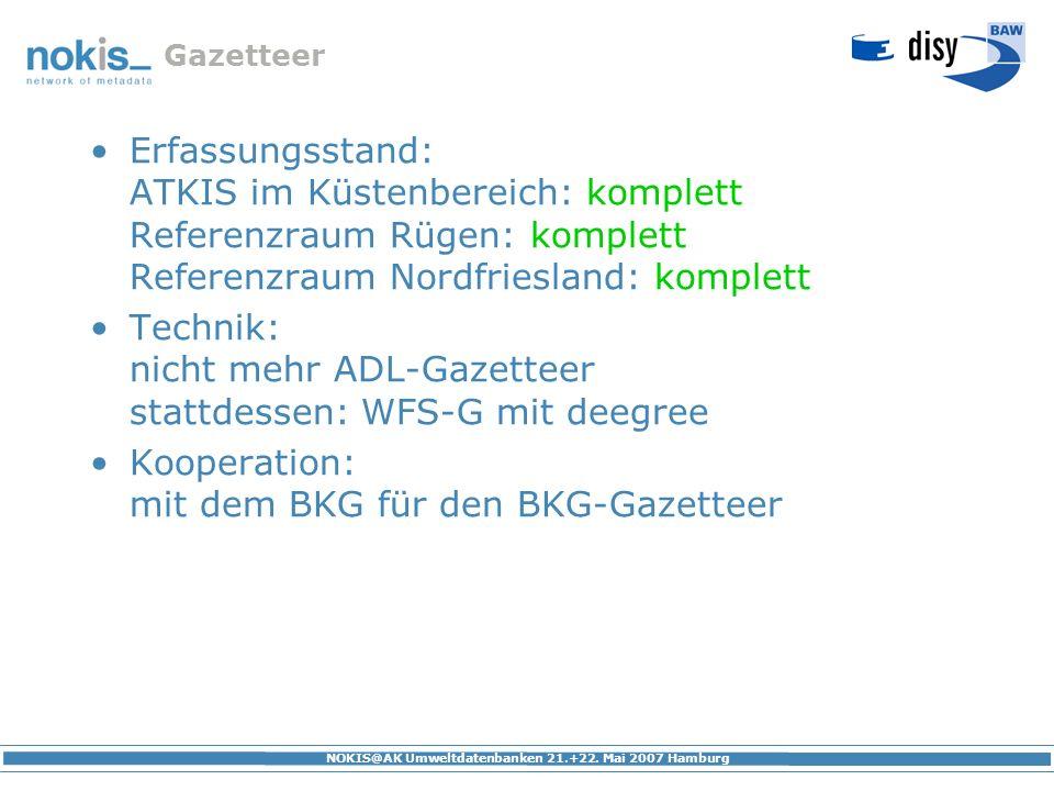 Technik: nicht mehr ADL-Gazetteer stattdessen: WFS-G mit deegree