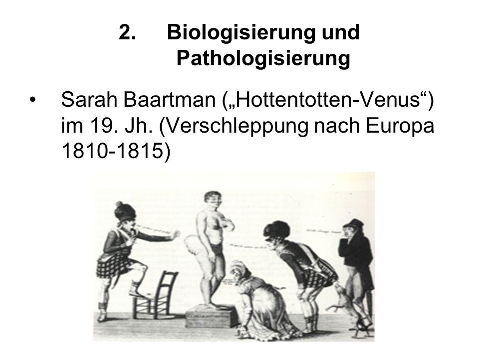 2. Biologisierung und Pathologisierung