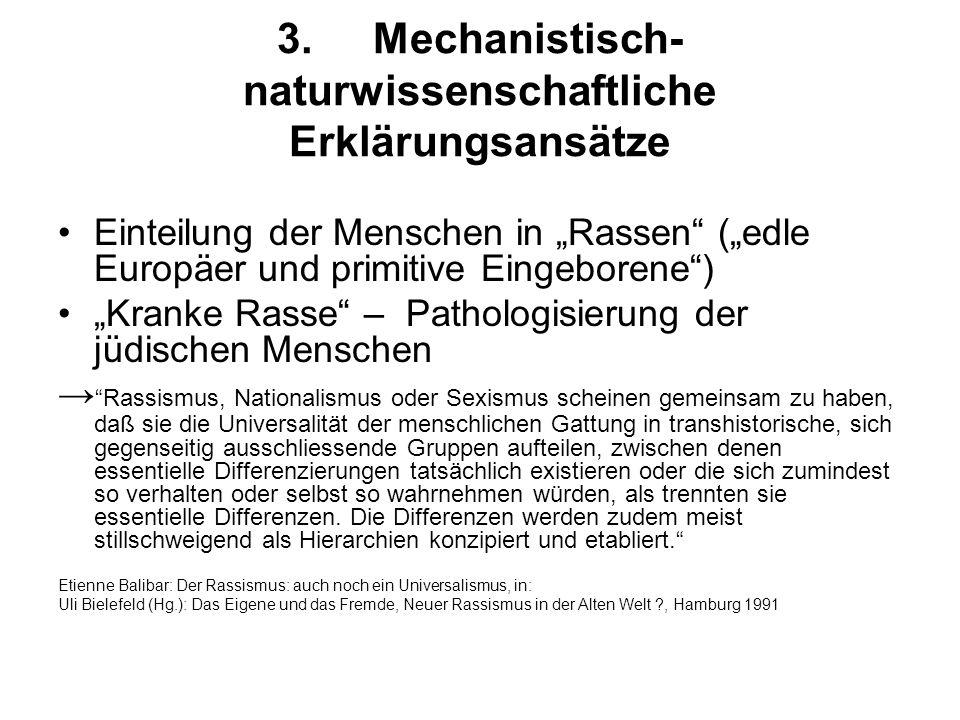 3. Mechanistisch-naturwissenschaftliche Erklärungsansätze