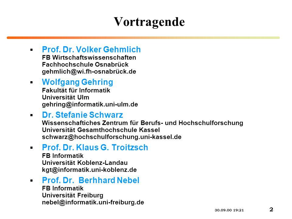 Vortragende Prof. Dr. Volker Gehmlich FB Wirtschaftswissenschaften Fachhochschule Osnabrück gehmlich@wi.fh-osnabrück.de.
