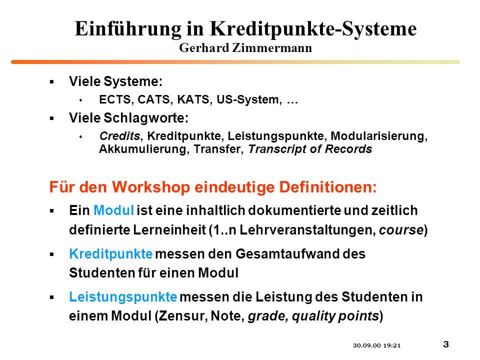 Einführung in Kreditpunkte-Systeme Gerhard Zimmermann