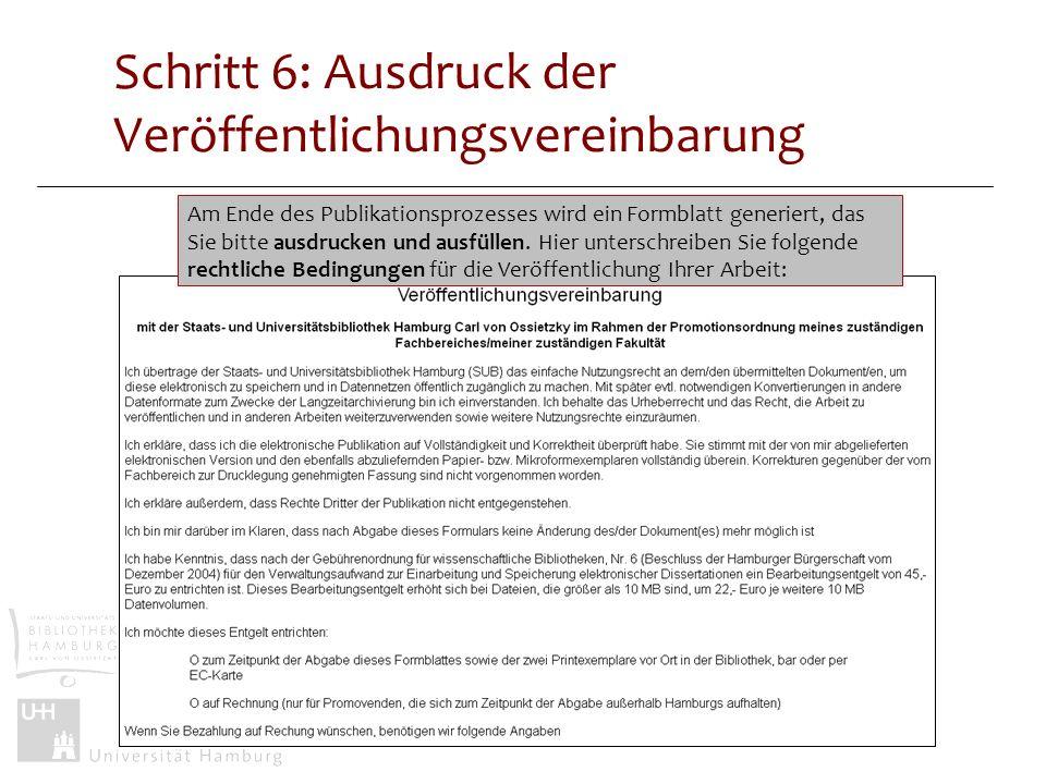 Schritt 6: Ausdruck der Veröffentlichungsvereinbarung