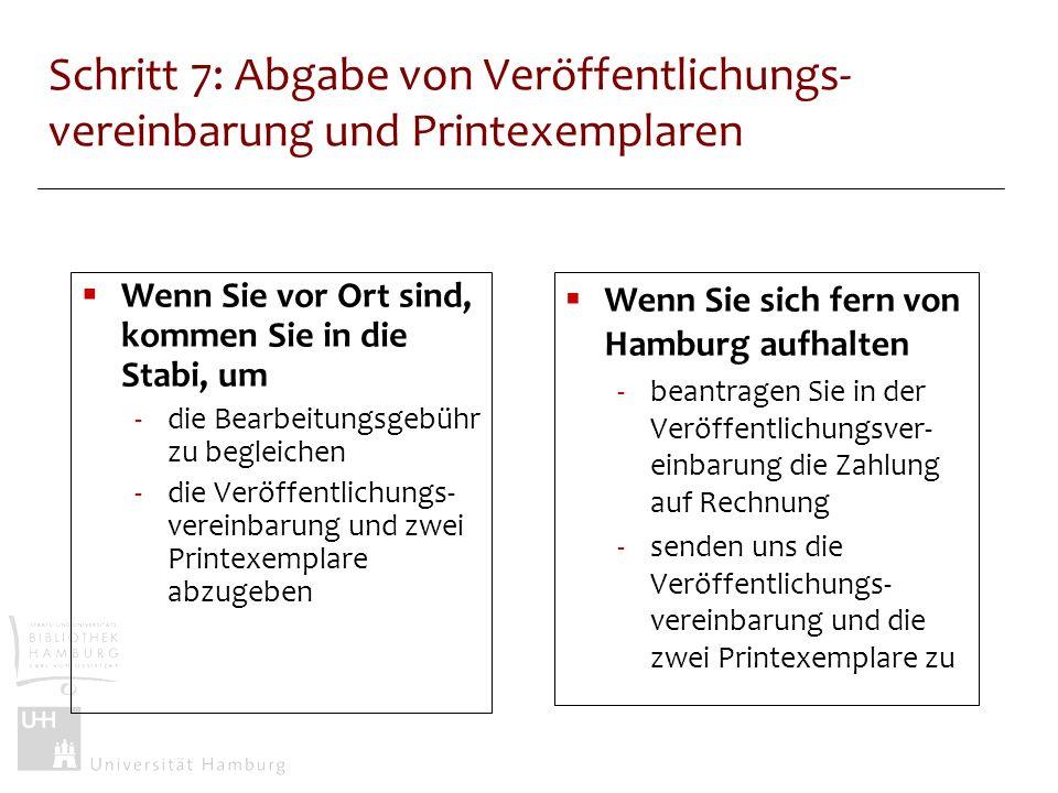 Schritt 7: Abgabe von Veröffentlichungs-vereinbarung und Printexemplaren