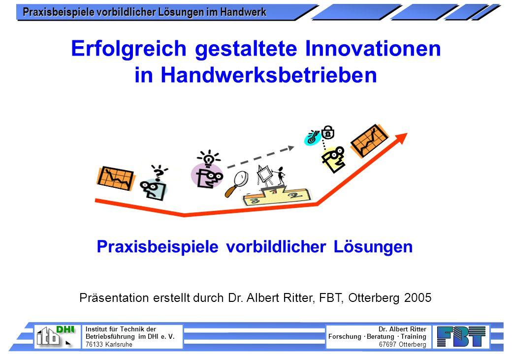 Erfolgreich gestaltete Innovationen in Handwerksbetrieben