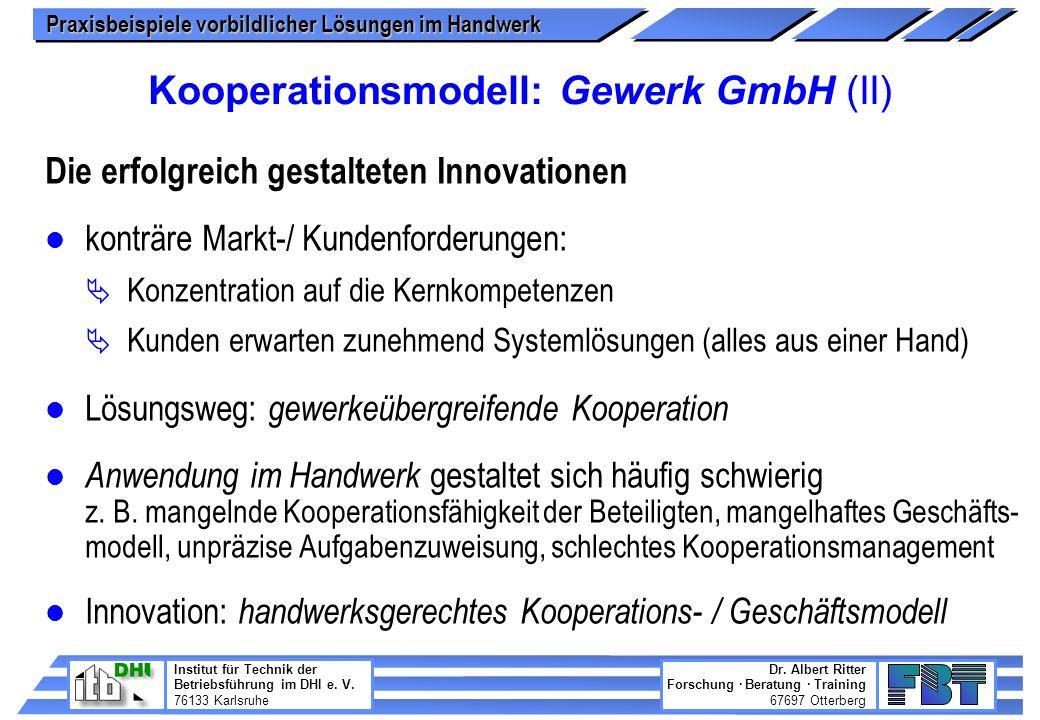 Kooperationsmodell: Gewerk GmbH (II)