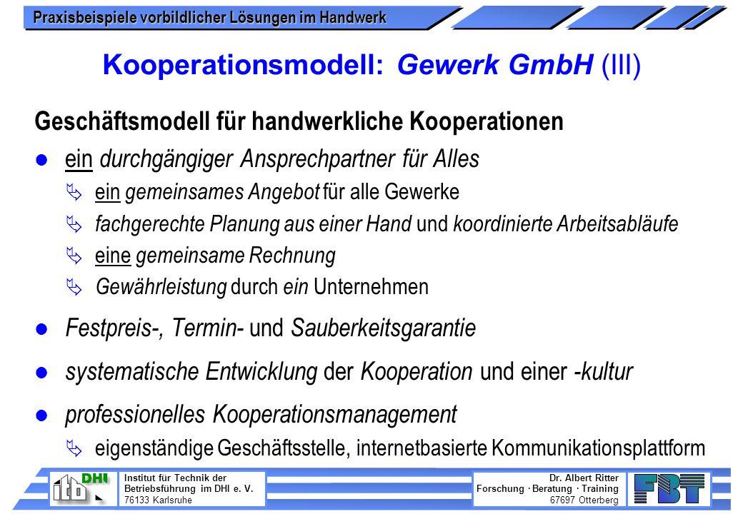Kooperationsmodell: Gewerk GmbH (III)
