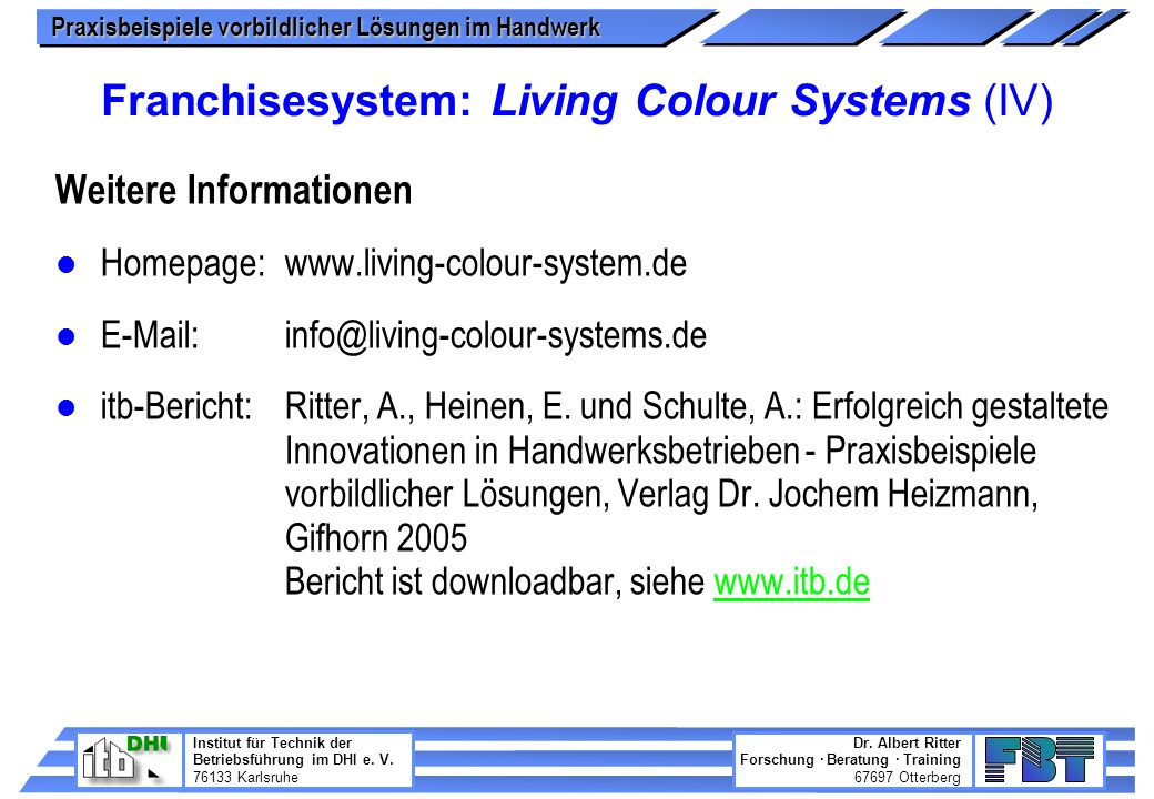 Franchisesystem: Living Colour Systems (IV)