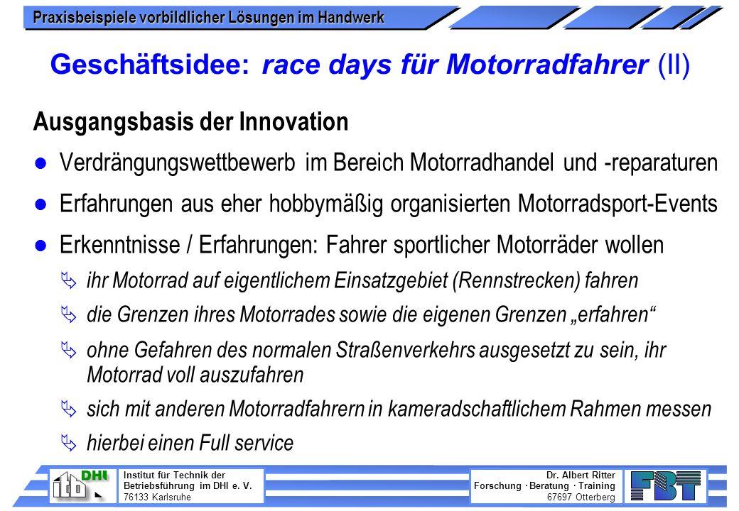Geschäftsidee: race days für Motorradfahrer (II)