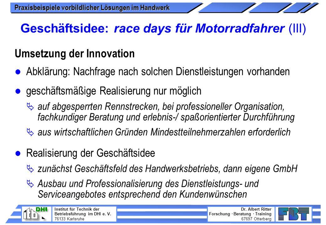 Geschäftsidee: race days für Motorradfahrer (III)