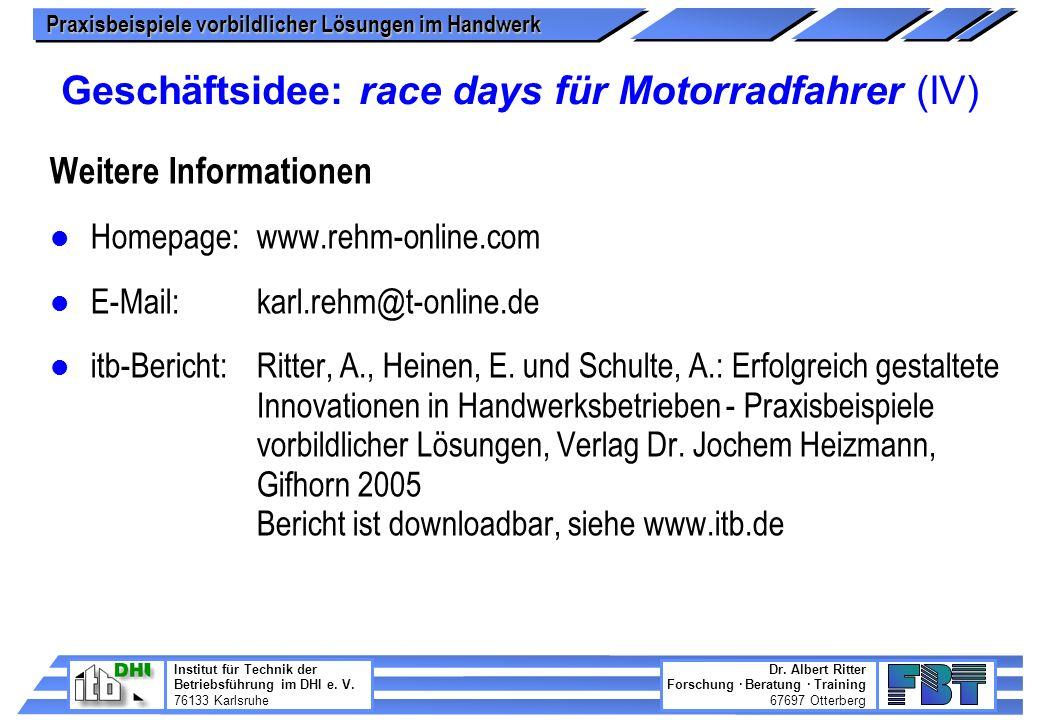 Geschäftsidee: race days für Motorradfahrer (IV)