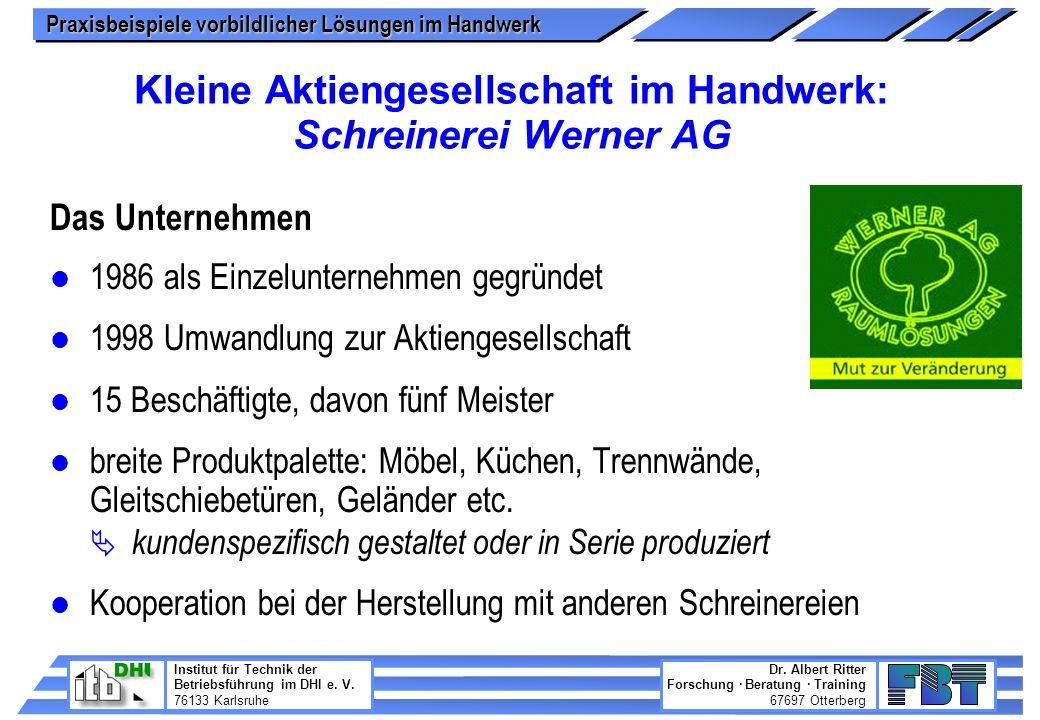 Kleine Aktiengesellschaft im Handwerk: Schreinerei Werner AG