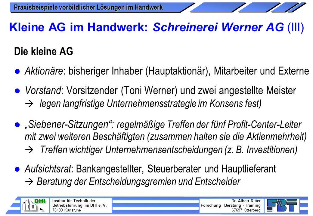 Kleine AG im Handwerk: Schreinerei Werner AG (III)