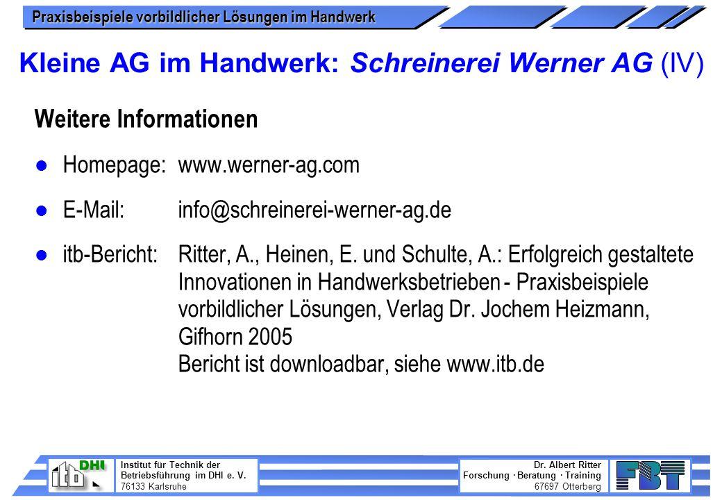 Kleine AG im Handwerk: Schreinerei Werner AG (IV)