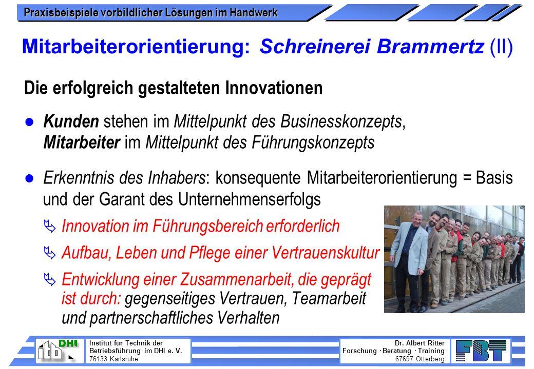 Mitarbeiterorientierung: Schreinerei Brammertz (II)