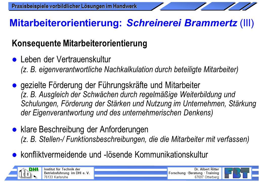 Mitarbeiterorientierung: Schreinerei Brammertz (III)