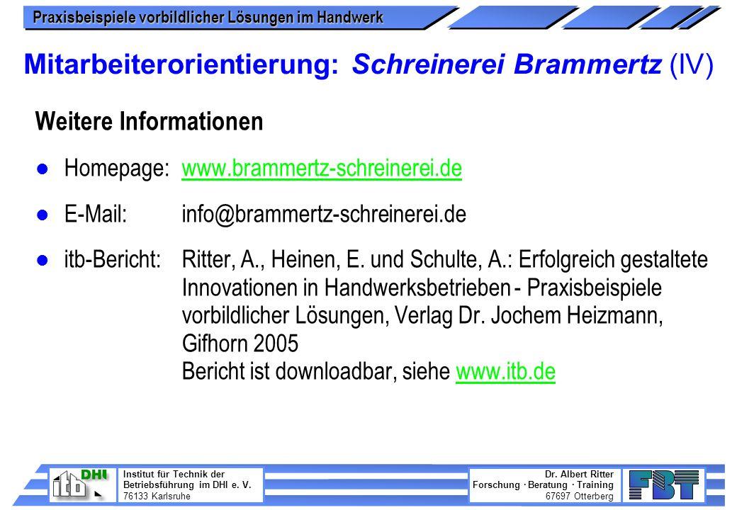 Mitarbeiterorientierung: Schreinerei Brammertz (IV)